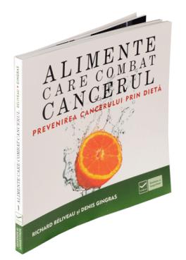Alimente Care Combat Cancerul