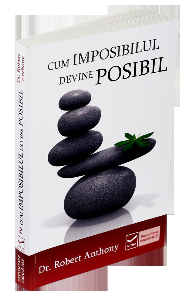 Cum Imposibilul Devine Posibil 54