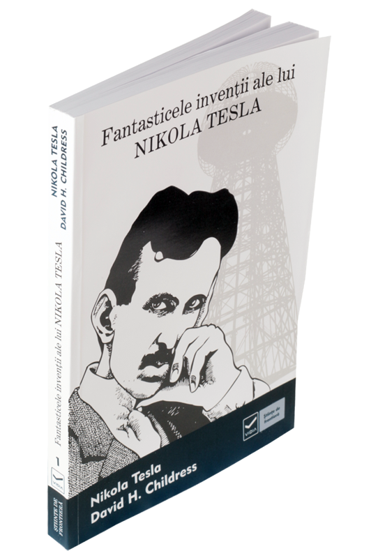 Fantasticele Inventii Ale Lui Nikola Tesla