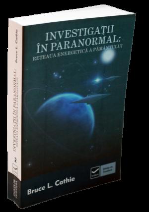 Investigatii in paranormal – Reteaua energetica a pamantului