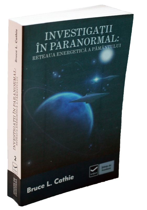 Investigatii in paranormal - Reteaua energetica a pamantului-59