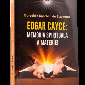 Edgar Cayce:Memoria Spirituală A Materiei