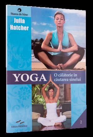 Yoga, o călătorie în cautarea sinelui