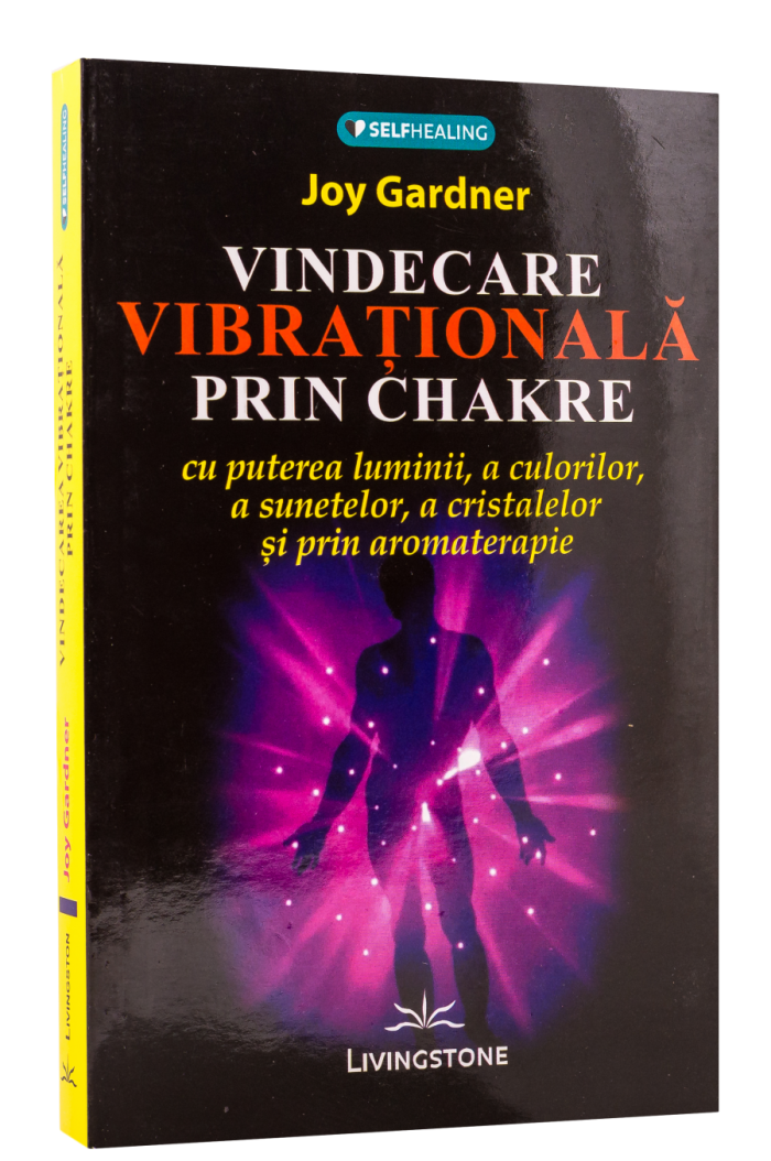 Vindecarea Vibrationala Prin