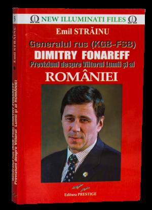 Generalul rus Dimitry Fornareff: Previziuni despre viitorul lumii și al României Emil Străinu