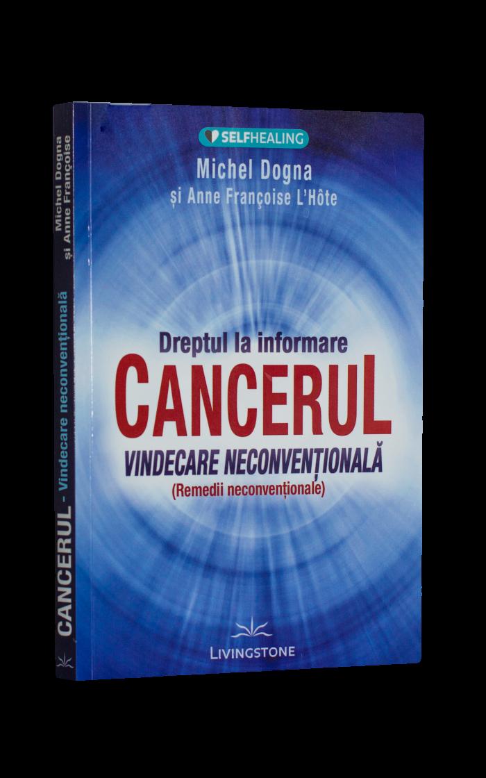 Cancerul – Vindecare Neconvențională