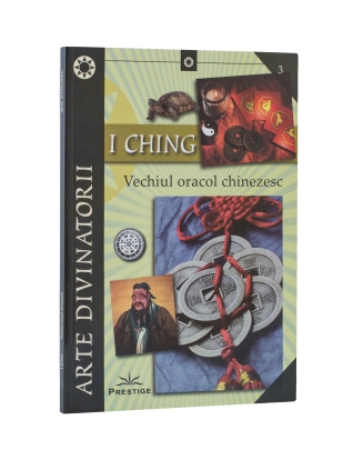 I Ching – Vechiul Oracol Chinezesc