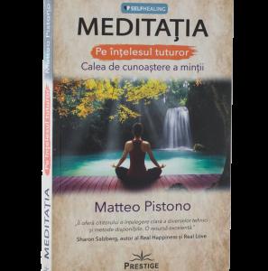 Meditația pe înțelesul tuturor – Calea de cunoaștere a minții